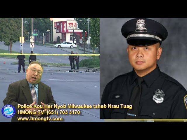 HMONG TV:  6/19/2019 – POLICE KOU HER DIE