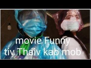 movie Funny tiv Thaiv kab mob | suab hmoob toj siab