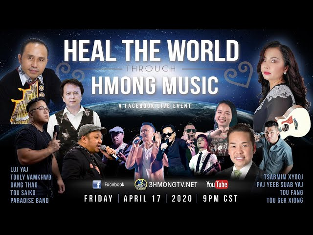 "3 HMONG TV | REBROADCAST OF ""HEAL HMONG 2020"" CONCERT - STREAMED LIVE ON APRIL 17, 2020."