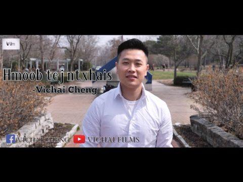 Hmoob tej ntxhais -Vichai Cheng (Official Music Video) Nkauj tawm tshiab 2020