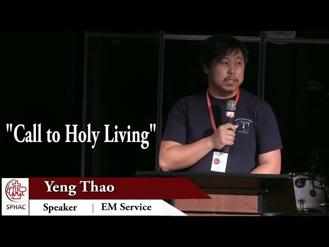 """08-09-2020    English Service """"Call to Holy Living""""    Yeng Thao"""