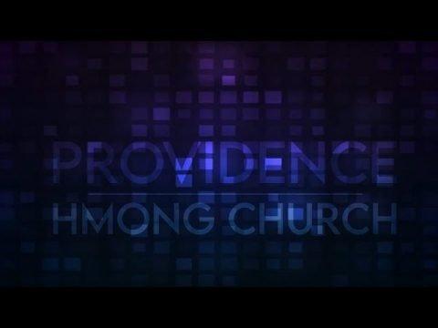 Providence Hmong Church Worship Service (82020) - Hmong