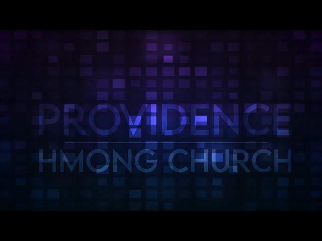 Providence Hmong Church Worship Service (82020) - English