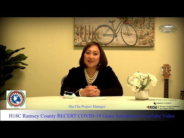 Hmong 18 Council, Ramsey County RECERT COVID-19 Grant Introduction Youtube Video